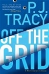 Off the Grid | Tracy, P.J. | Signed First Edition Book