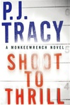 Shoot to Thrill | Tracy, P.J. | Signed First Edition Book