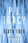 Tracy, P.J. | Sixth Idea, The | Signed First Edition Book
