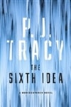 Sixth Idea, The | Tracy, P.J. | Double-Signed 1st Edition