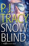 Snow Blind | Tracy, P.J. | Signed First Edition Book