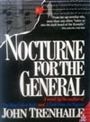 Trenhaile, John - Nocturne for the General (First Edition)
