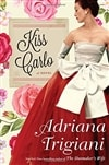 Trigiani, Adriana | Kiss Carlo | Signed First Edition Book