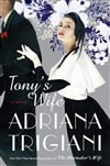 Tony's Wife by Adriana Trigiani | Signed First Edition Book
