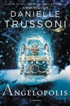 Angelopolis | Trussoni, Danielle | Signed First Edition Book