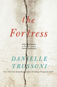 The Fortress by Danielle Trussoni