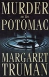 Truman, Margaret - Murder on the Potomac (First Edition)
