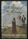 Tryon, Thomas - Wings of the Morning, The (First Edition)
