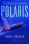 Tucker, Todd | Polaris | Signed First Edition Book