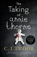 Taking of Annie Thorne, The | Tudor, C.J. | Signed First UK Edition Book