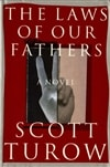 Turow, Scott | Laws of Our Fathers, The | First Edition Book
