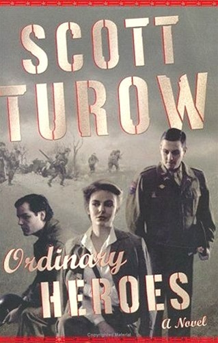 Ordinary Heroes by Scott Turow
