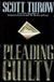 Pleading Guilty | Turow, Scott | Signed First Edition Book