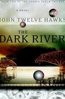 Dark River | Twelve Hawks, John | Signed First Edition Book