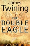 Double Eagle | Twining, James | Signed First Edition Book