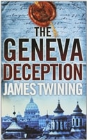 Geneva Deception, The | Twining, James | Signed 1st Edition Thus UK Trade Paper Book