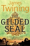 Gilded Seal, The | Twining, James | Signed 1st Edition UK Trade Paper Book