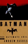 Batman: Ultimate Evil | Vachss, Andrew | Signed First Edition Book