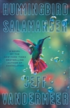 VanderMeer, Jeff | Hummingbird Salamander  | Signed First Edition Book