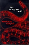 Mongoose Man, The | Van Pelt, Nicholas (aka Hoyt, Richard) | First Edition Book