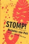 Stomp! | Van Pelt, Nicholas (aka Hoyt, Richard) | First Edition Book