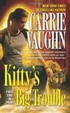 Vaughn, Carrie | Kitty's Big Trouble | Signed ARC Mass Market Paperback Book