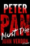 Peter Pan Must Die | Verdon, John | Signed First Edition Book