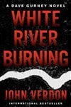 White River Burning | Verdon, John | Signed First Edition Book