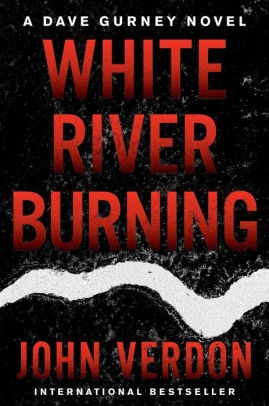 White River Burning by John Verdon