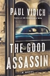 Vidich, Paul | Good Assassin, The | Signed First Edition Book