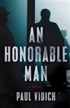 Honorable Man, An | Vidich, Paul | Signed First Edition Book