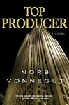 Top Producer | Vonnegut, Norb | Signed First Edition Book