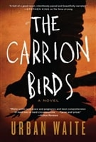Waite, Urban | Carrion Birds, The | Signed First Edition Book