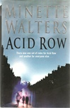 Acid Row | Walters, Minette | Signed First Edition UK Book