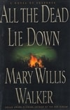 All the Dead Lie Down | Walker, Mary Willis | Signed First Edition Book