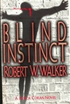 Blind Instinct | Walker, Robert | Signed First Edition Book