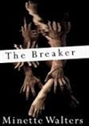 Breaker, The | Walters, Minette | Signed First Edition Book