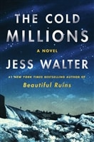 Walter, Jess | Cold Millions, The | Signed First Edition Book