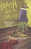 Death Gets a Time-Out | Waldman, Ayelet | First Edition Book
