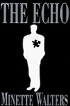 Echo, The | Walters, Minette | First Edition Book