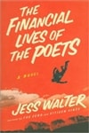 Financial Lives of the Poets, The | Walter, Jess | Signed First Edition Book