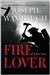 Fire Lover | Wambaugh, Joseph | Signed First Edition Book