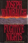 Fugitive Nights | Wambaugh, Joseph | Signed First Edition Book