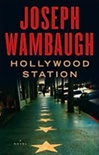 Hollywood Station | Wambaugh, Joseph | Signed First Edition Book