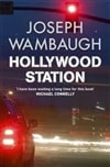 Hollywood Station | Wambaugh, Joseph | Signed First UK Edition Book