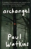 Archangel | Watkins, Paul | Signed First Edition Book
