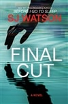 Watson, S.J. | Final Cut | Signed First Edition Book