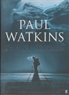 Watkins, Paul - Ice Soldier, The (Signed First Edition UK)
