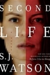 Second Life | Watson, S.J. | Signed First Edition Book