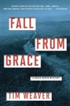 Weaver, Tim | Fall From Grace | Signed First Edition Book